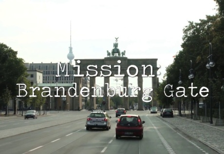 Mission: Brandenburg Gate